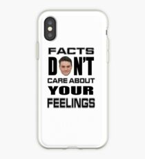 Facts Don't Care About Your Feelings 6 iPhone Case