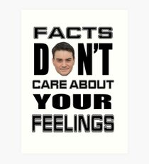 Facts Don't Care About Your Feelings 6 Art Print