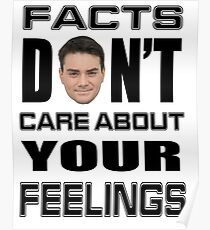 Facts Don't Care About Your Feelings 6 Poster