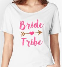 Bride Tribe Bridesmaid women's tank shirt  Women's Relaxed Fit T-Shirt