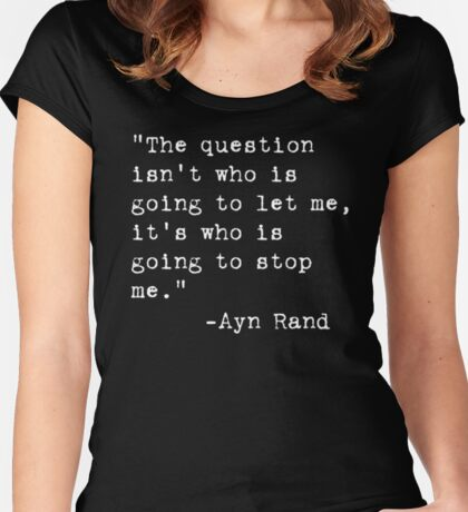 Ayn Rand quote Women's Fitted Scoop T-Shirt