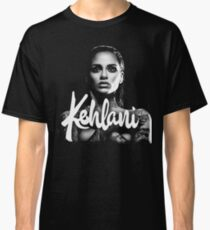 she is kehlani Classic T-Shirt