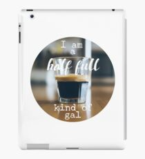 Optimistic Life is Half Full Gal (girl) iPad Case/Skin