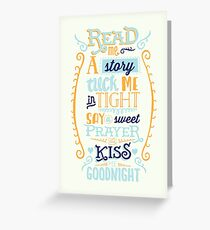 Read Me A Story, Tuck Me In Tight, Say a Sweet Prayer, Kiss Me Goodnight Greeting Card