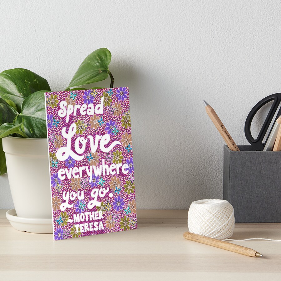 Spread Love Everywhere You Go Mother Teresa Quote Lettering