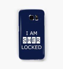 I am SHERlocked Samsung Galaxy Case/Skin