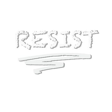 RESIST by TEETEASER