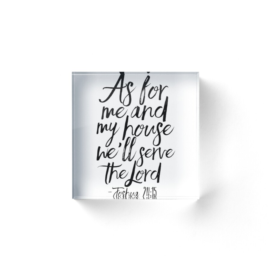 As For Me And My House We Will Serve The Lord,Bible Verse,Scripture