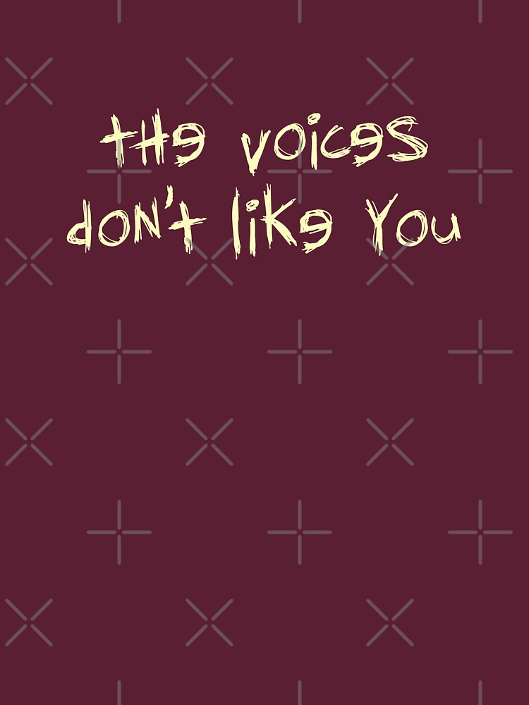 Voices Don't Like You by Thogek