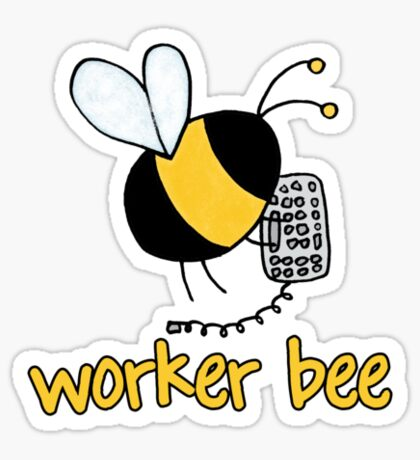 Worker Bee - IT/office Sticker