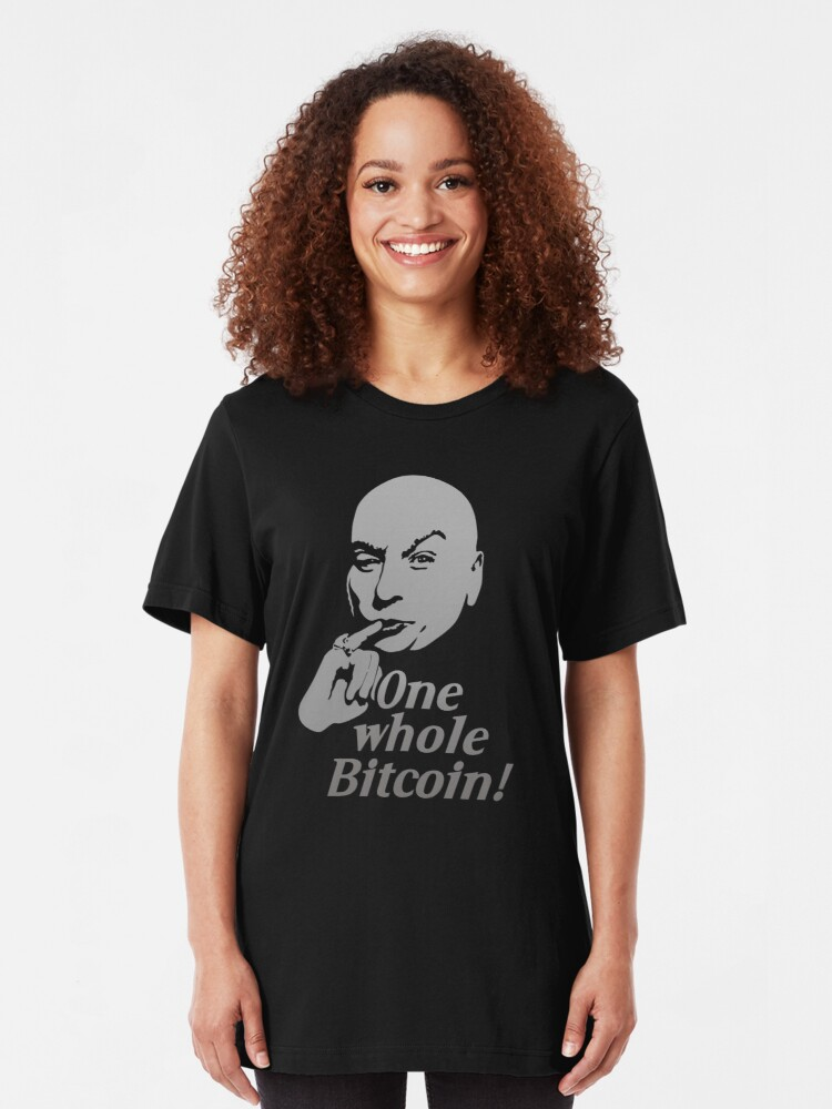 Alternate view of One Whole Bitcoin! Slim Fit T-Shirt