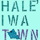 Hale'iwa Town by northshoresign