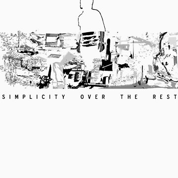 simplicity over the rest by salship
