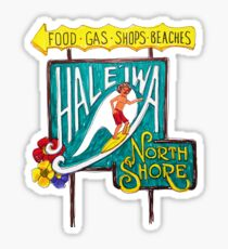 Hale'iwa North Shore Sign - MAN / DRAWING   Sticker