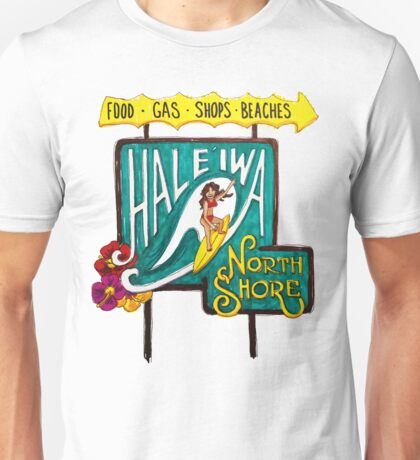 Hale'iwa North Shore Sign - WOMAN / DRAWING Unisex T-Shirt