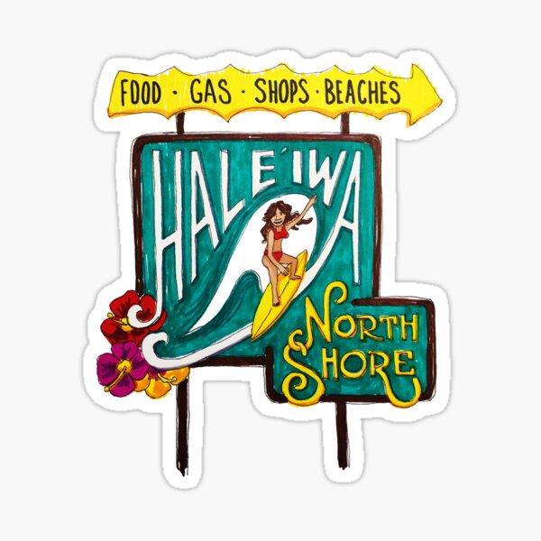 Hale'iwa North Shore Sign - WOMAN / DRAWING Sticker
