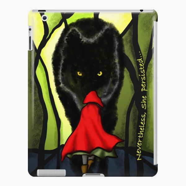 Nevertheless She Persisted Little Red Riding Hood iPad Snap Case