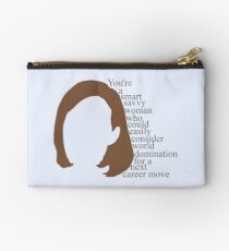 C.J. Cregg quote | You're a smart savy woman who could easily consider world domination for a next career move Studio Pouch