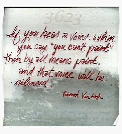 Quote By Vincent Van Gogh Poster