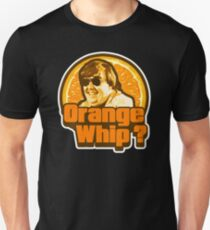 Orange Whip ? T-Shirt
