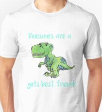 Dinosaurs are a girl's best friend! T-Shirt