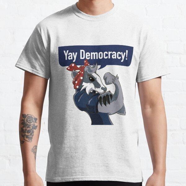 Yay Democracy Tees Classic T-Shirt