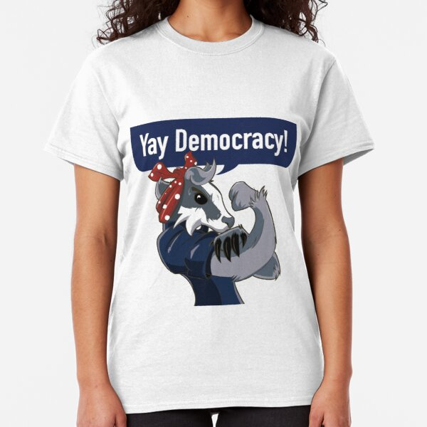 Yay Democracy Tees Classic T-Shirt