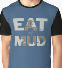 Eat My Mud Motocross Dirt Bike Riding Design Graphic T-Shirt