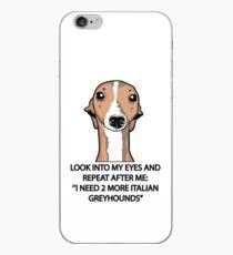 I Need 2 More Italian Greyhounds iPhone Case