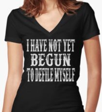 I Have Not Yet Begun To Defile Myself - Tombstone Women's Fitted V-Neck T-Shirt