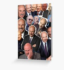 Dr Phil  Greeting Card