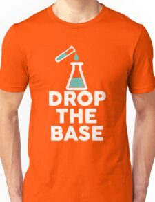 Drop The Base Chemistry Unisex T-Shirt