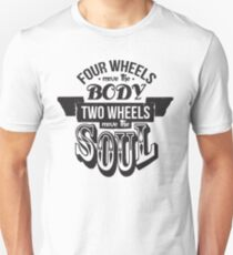 Two Wheels Move the Soul: Black Unisex T-Shirt