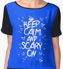 Keep Calm & Scary On Women's Chiffon Top