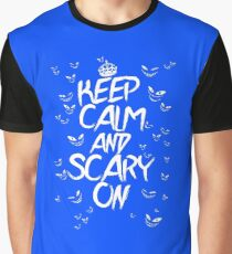 Keep Calm & Scary On Graphic T-Shirt