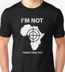 Im Not Traget Practice Unisex T-Shirt