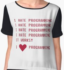 I HATE PROGRAMMING Chiffon Top