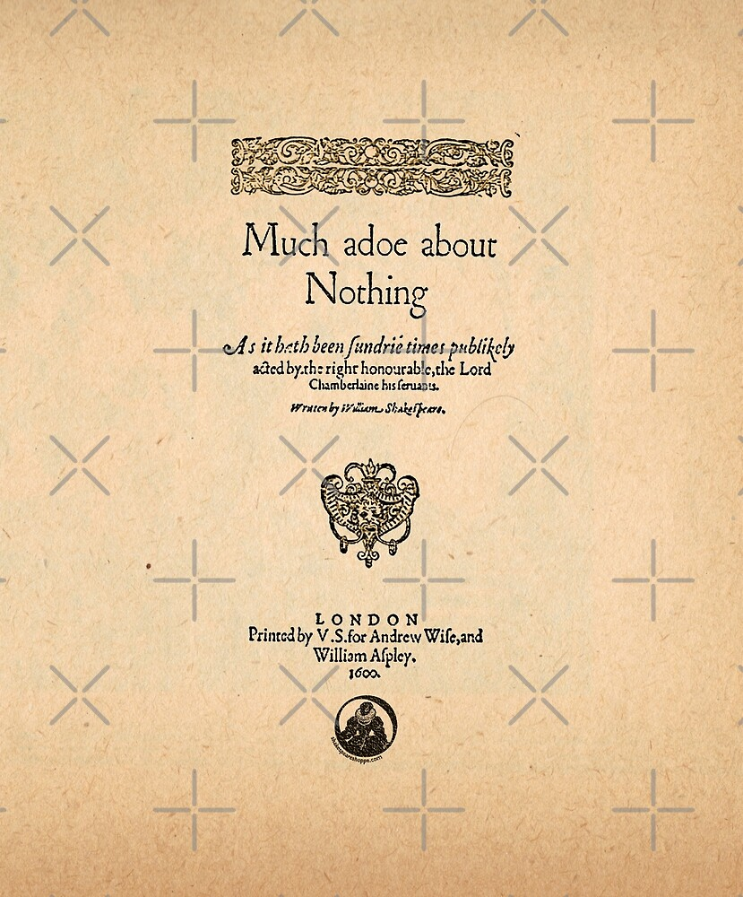 Shakespeare's Much Ado About Nothing Front Piece by Incognita Enterprises