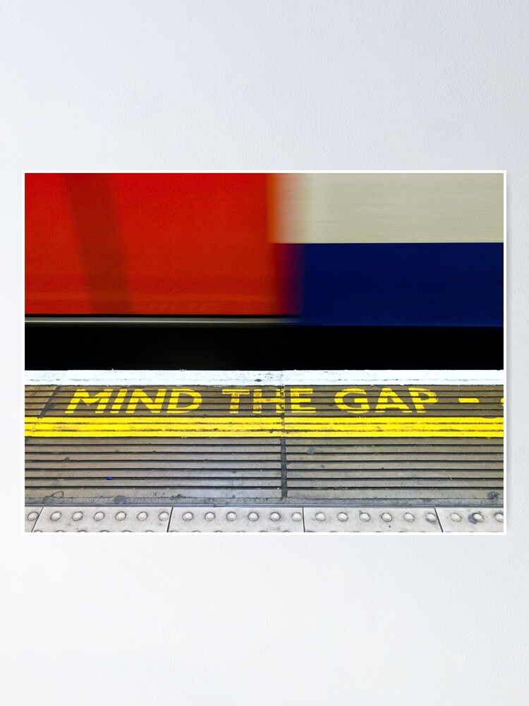 Alternate view of Mind the Gap - London UK Poster