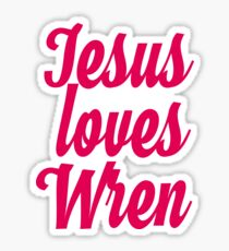 Jesus loves Wren Sticker