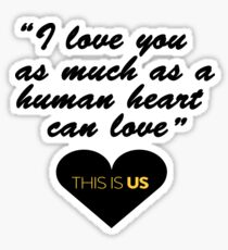 Love .- This is us Sticker