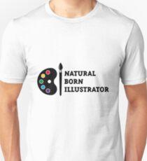Natural Born Illustrator Unisex T-Shirt