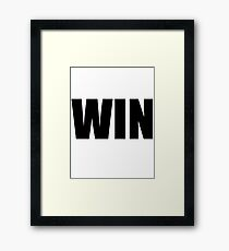 Win Framed Print