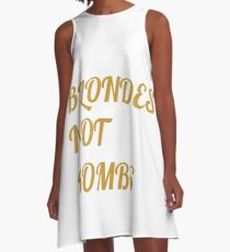 Flight of the Conchords Blondes Not Bombs A-Line Dress
