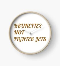 Flight of the Conchords Brunettes Not Fighter Jets Clock