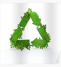 recycling symbol and leaves Poster