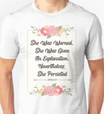 NEVER THE LESS SHE PERSISTED #RESIST Unisex T-Shirt