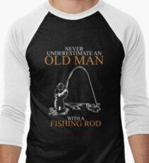 Never Underestimate Old Man Fishing Rod Men's Baseball ¾ T-Shirt