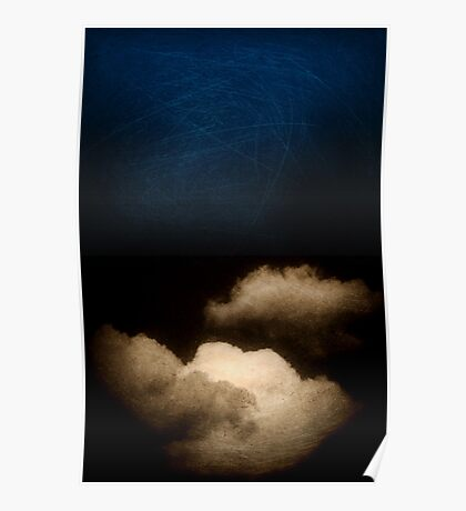 Clouds in a scratched darkness Poster