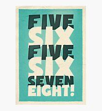 Lindy Lyrics - 5, 6, 5, 6, 7, 8 Photographic Print
